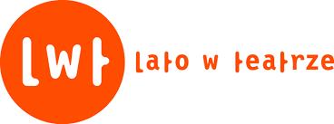 Stowarzyszenie Kulturalno-Edukacyjne ˝Stacja Bukownica˝ ikobylogórski Ośrodek kultury zapraszają na LATO WTEATRZE +